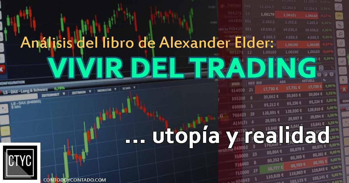 Vivir del Trading- Alexander Elder