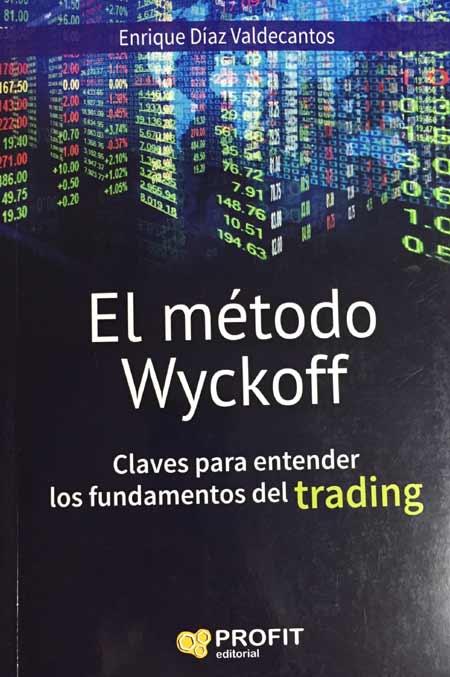 Portada del libro, 'El Método Wyckoff'.'